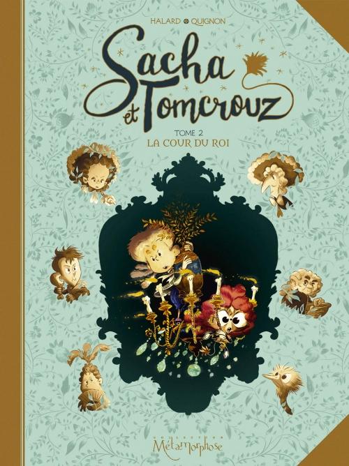 Couverture Sacha et Tomcrouz, tome 2 : La cour du roi