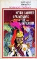 Couverture Les mondes de l'Impérium Editions Opta (Galaxie/bis) 1972