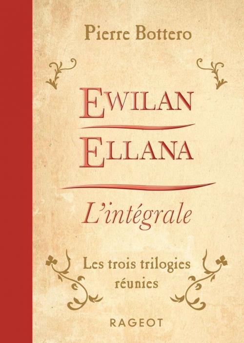 Couverture Ewilan, Ellana, intégrale