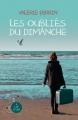 Couverture Les oubliés du dimanche Editions A vue d'oeil (16-17) 2016