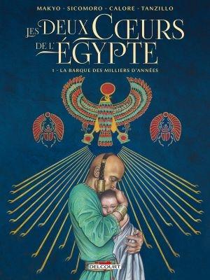 Couverture Les deux Cœurs de l'Égypte, tome 01 : La barque des milliers d'années