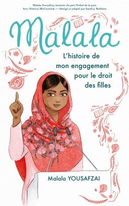 Couverture Malala : L'histoire de mon engagement pour le droit des filles