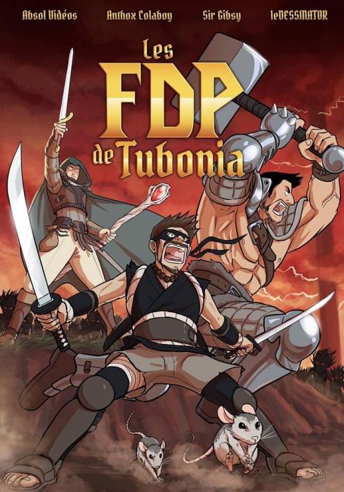 Couverture Tubonia, tome 1 : Les FDP