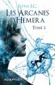 Couverture Les arcanes d'Hemera, tome 2 Editions Inceptio 2018