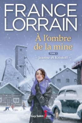 Couverture A l'ombre de la mine, tome 1 : Jeanne et Kristoff