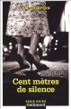 Couverture Cent mètres de silence Editions Gallimard  (Série noire) 2005