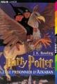 Couverture Harry Potter, tome 3 : Harry Potter et le prisonnier d'Azkaban Editions Folio  (Junior) 1999