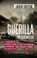 Couverture Guérilla Editions La mécanique générale 2018