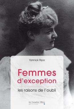 Couverture Femmes d'exception: les raisons de l'oubli
