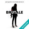 Couverture Brutale Editions Audiolib (Suspense) 2017