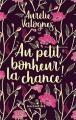 Couverture Au petit bonheur la chance ! Editions Mazarine 2018