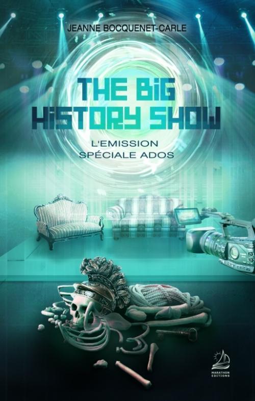 Couverture The Big History Show : L'Emisson Spéciale Ados
