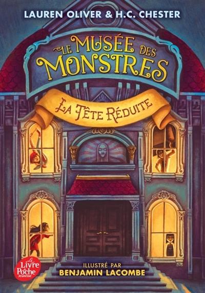 Couverture Le musée des monstres, tome 1 : La tête réduite