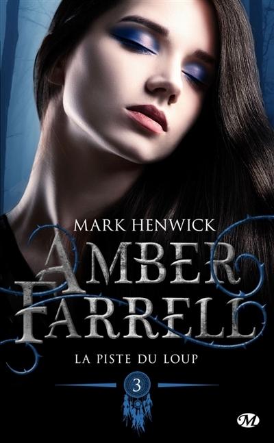 Couverture Amber Farrell, tome 3 : La piste du loup