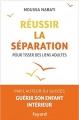 Couverture Réussir la séparation : Pour tisser des liens adultes Editions Fayard 2018