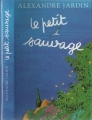 Couverture Le petit sauvage Editions Gallimard  2012
