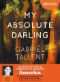 Couverture My absolute darling Editions Audiolib 2018