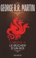Couverture Le Trône de fer, tome 13 : Le Bûcher d'un roi Editions Pygmalion 2017