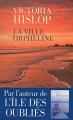 Couverture La Ville orpheline Editions Les Escales 2015