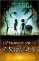 Couverture L'étrange ville de Grimsly Editions Michel Lafon 2018