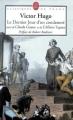 Couverture Le dernier jour d'un condamné suivi de Claude Gueux et de L'affaire Tapner Editions Le Livre de Poche (Classiques de poche) 2005