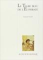 Couverture Le Tigre bleu de l'Euphrate Editions Actes Sud 2002