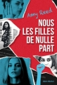 Couverture Nous les filles de nulle part Editions Albin Michel (Jeunesse) 2018