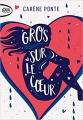 Couverture Gros sur le coeur Editions Michel Lafon (Poche) 2018