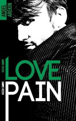 Couverture No love no fear, tome 4 : No love no pain