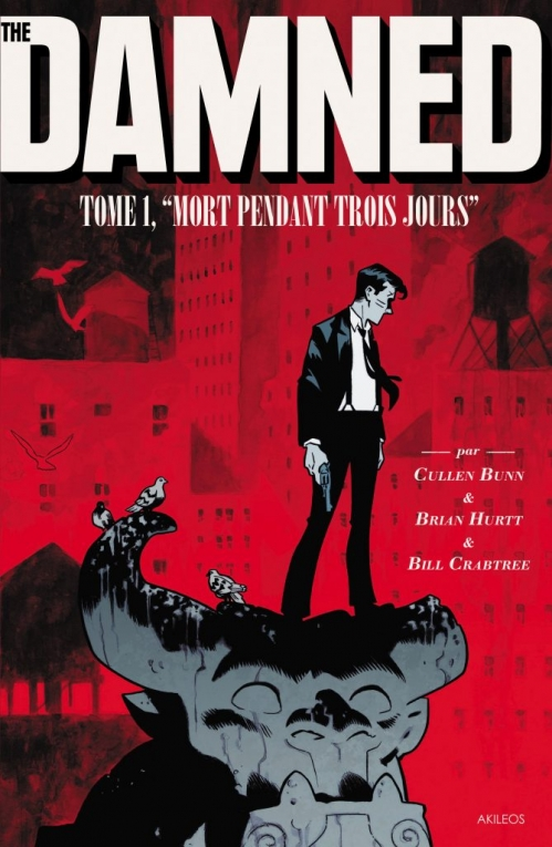 """Couverture The Damned, tome 1 : """"Mort pendant trois jours"""""""