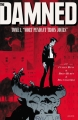 """Couverture The Damned, tome 1 : """"Mort pendant trois jours"""" Editions Akileos 2018"""
