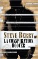 Couverture Cotton Malone, tome 13 : La conspiration Hoover Editions Cherche Midi (Thriller) 2018