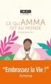 Couverture Enseignements, tome 1 : Ce qu'Amma dit au monde Editions Points (Vivre) 2018