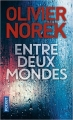 Couverture Entre deux mondes Editions Pocket 2018