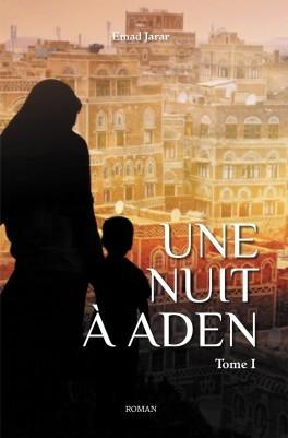 Couverture Une nuit à Aden, tome 1