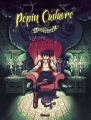 Couverture Pépin Cadavre, tome 1 : Caramantran Editions Glénat (Tchô ! L'aventure...) 2015