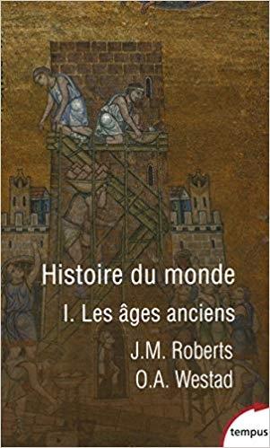 Couverture Histoire du monde (Roberts), tome 1 : Les âges anciens