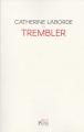 Couverture Trembler Editions Plon (Récit) 2018