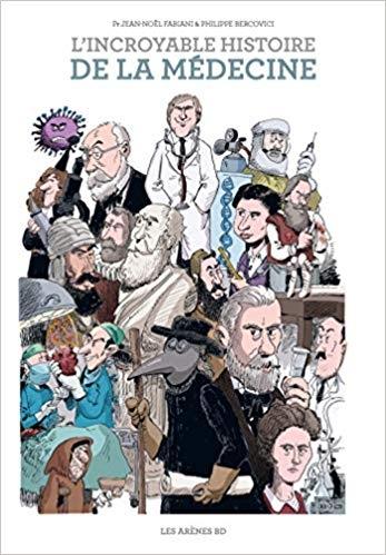 Couverture L'incroyable histoire de la médecine