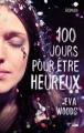 Couverture 100 jours pour être heureux / Quelque chose du bonheur Editions Cherche Midi 2018