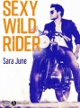 Couverture Sexy Wild Rider Editions Addictives (Luv) 2018