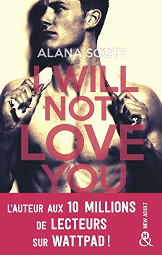 Couverture I Will Not Love You