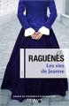 Couverture Les vies de Jeanne Editions Calmann-Lévy 2018