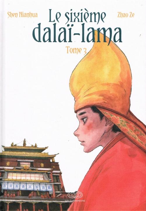 Couverture Le sixième dalaï-lama, tome 3
