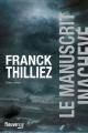 Couverture Le manuscrit inachevé Editions Fleuve (Noir) 2018