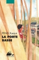 Couverture La porte basse Editions Philippe Picquier (Jeunesse) 2013