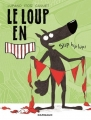 Couverture Le Loup en slip, tome 3 : Slip hip hip ! Editions Dargaud 2018