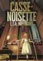 Couverture Casse-Noisette et le roi des souris / Casse-Noisette Editions Folio  (Junior) 2018