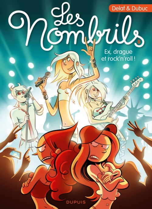 Couverture Les nombrils, tome 8 : Ex, drague et rock'n'roll