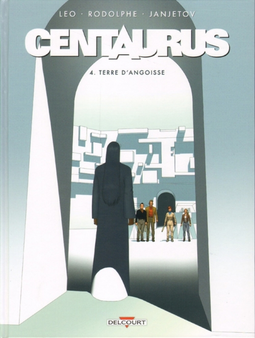 Couverture Centaurus, tome 4 : Terre d'angoisse